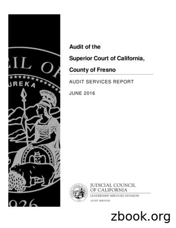 Audit of the Superior Court of California, County of Fresno