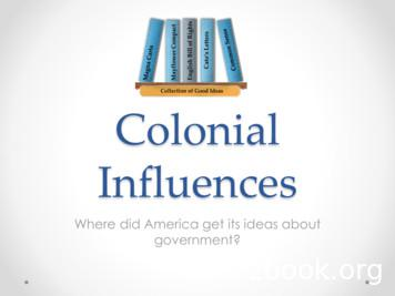 Collection of Good Ideas Colonial Influences