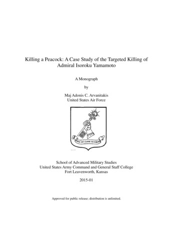 Killing a Peacock: A Case Study of the Targeted Killing of .