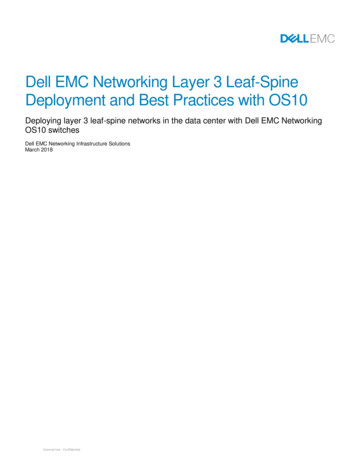 Dell EMC Networking Layer 3 Leaf-Spine Deployment and Best .