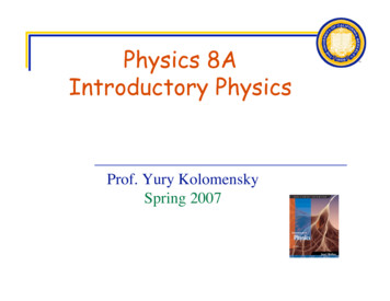 Physics 8A Introductory Physics