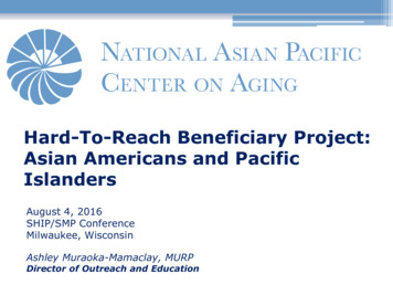 Hard-To-Reach Beneficiary Project: Asian Americans and .