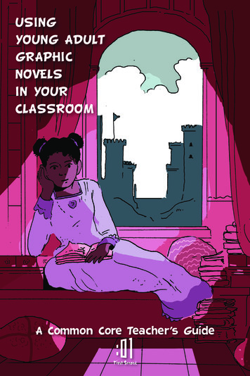 USING YOUNG ADULT GRAPHIC NOVELS IN YOUR CLASSROOM