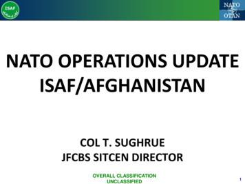 NATO OPERATIONS UPDATE ISAF/AFGHANISTAN