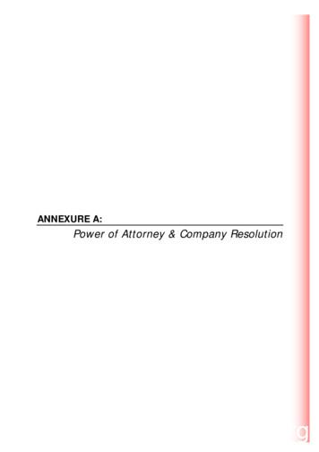 ANNEXURE A: Power of Attorney & Company Resolution