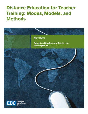 Distance Education for Teacher Training: Modes, Models .