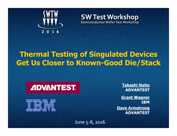 Thermal Testing of Singulated Devices Get Us Closer to .
