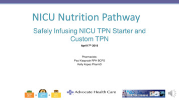 Safely Infusing NICU TPN Starter and Custom TPN