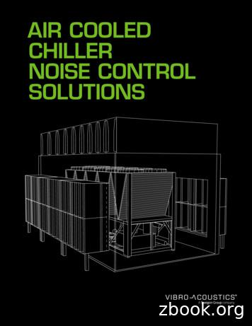 AIR COOLED CHILLER NOISE CONTROL SOLUTIONS