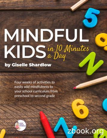 MINDFUL KIDSin 10 Minutes a Day