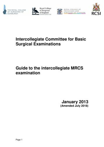Intercollegiate Committee for Basic Surgical Examinations .