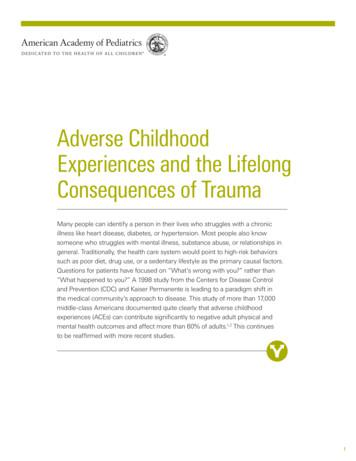 Adverse Childhood Experiences and the Lifelong .